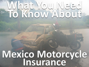Mexico Motorcycle Insurance.001